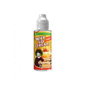 Why So Cereal Pancakes and Syrup 120ml Shortfill